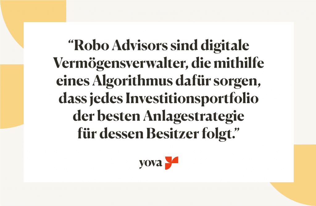 Robo Advisor Definition Schweiz Yova