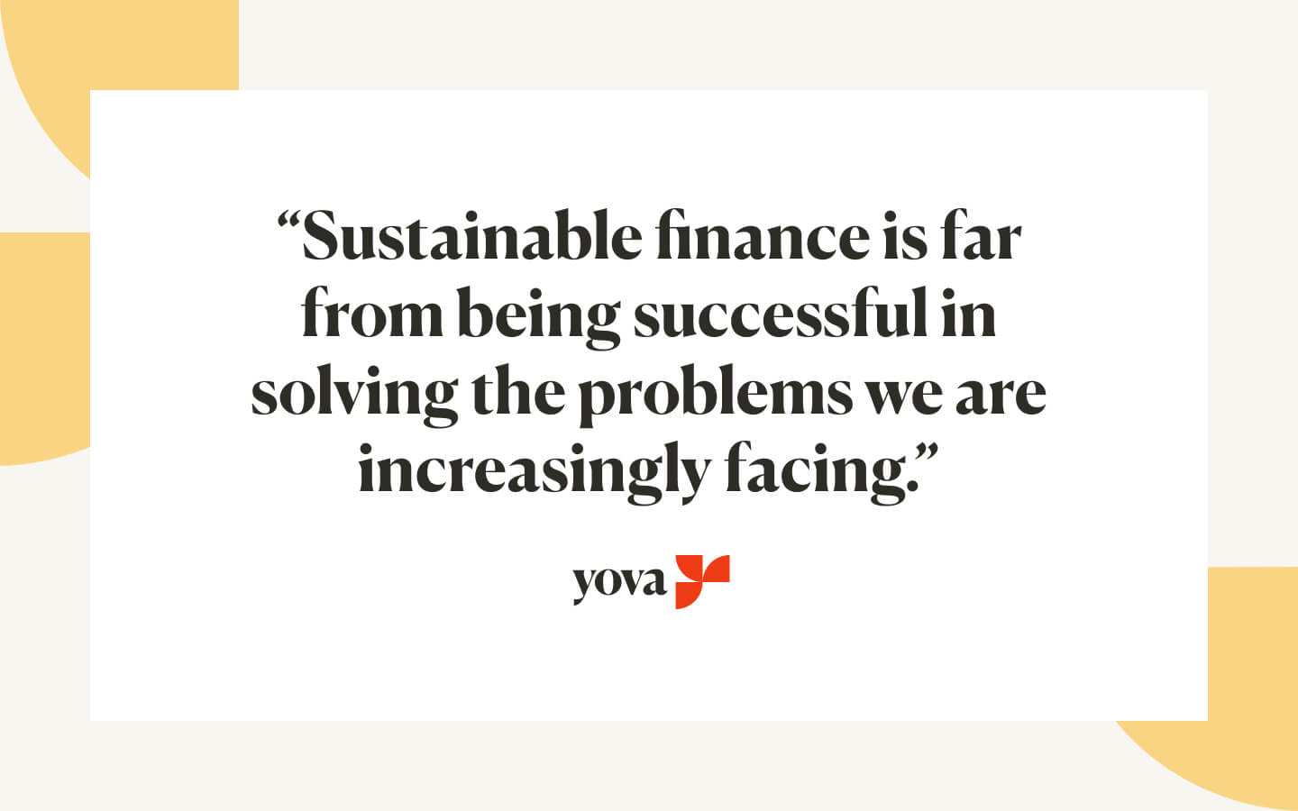Sustainable finance has still a long way to go